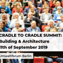 Cradle to Cradle Summit: Building & Architecture - Berlin