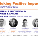 23 JULY 2020: MAKING POSITIVE IMPACT WEBINAR SERIES - MATERIALS INNOVATION IN TEXTILES & APPAREL