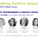 MAKING POSITIVE IMPACT WEBINAR SERIES - Built Environment & Healthy Spaces