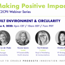 4 JUNE 2020: MAKING POSITIVE IMPACT WEBINAR SERIES - BUILT ENVIRONMENT & CIRCULARITY